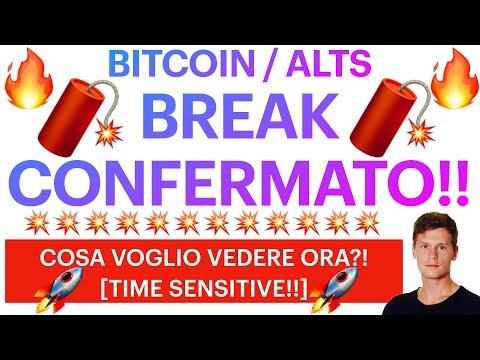 🔥🧨  BREAK FONDAMENTALE!! 🧨🔥 BITCOIN / ALTCOINS: COSA VOGLIO VEDERE ORA?! [super TIME SENSITIVE!!]