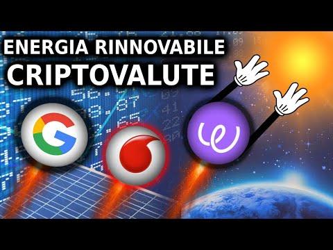Google e Vodafone Scelgono Queste Criptovalute! Energia Verde e Criptovalute!