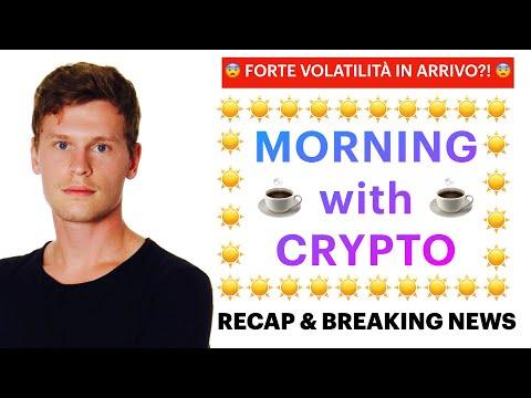 ☕️😨 FORTE VOLATILITÀ IN ARRIVO?! 😨☕️ MORNING with CRYPTO: BITCOIN / ALTCOINS // Recap [08/05/2021]
