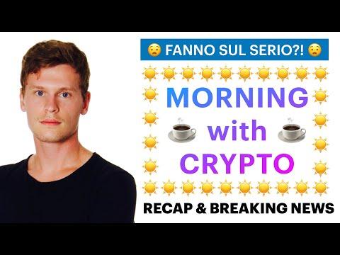 ☕️😧 FANNO SUL SERIO?! 😧☕️ MORNING with CRYPTO: BITCOIN / ALTCOINS // Recap & News [14/05/2021]