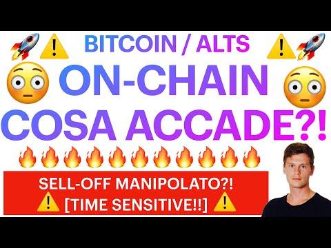 ⚠️😳 ON-CHAIN CHIARISCE TUTTO! 😳⚠️ BITCOIN / ALTCOINS: SELL-OFF MANIPOLATO?! [time sensitive!]