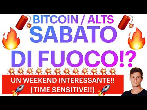 🔥🧨 SABATO DI FUOCO?! 🧨🔥 BITCOIN / ALTCOINS: COSA CI ATTENDE TRA POCO?! [super time sensitive!]