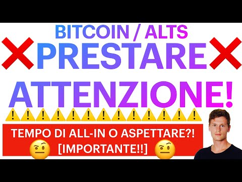 🚨❌ È IL MOMENTO DI PRESTARE ATTENZIONE!! ❌🚨BITCOIN / ALTCOINS: ALL-IN O ATTENDERE?! [importante!!]