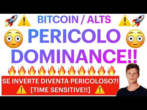 ⚠️🚨 PERICOLO DOMINANCE!🚨⚠️ BITCOIN / ALTCOINS: SE INVERTE DIVENTA PERICOLOSO [super time sensitive!]