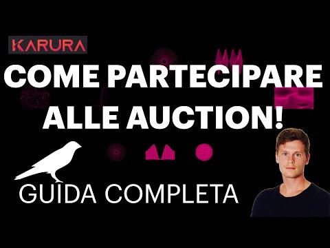 COME PARTECIPARE ALLE AUCTION SU KUSAMA – GUIDA COMPLETA [karura / acala]