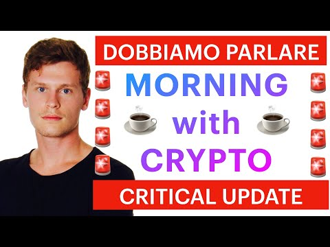 ❌☕️EMERGENCY MORNING UPDATE! ☕️❌MORNING with CRYPTO: BITCOIN / ALTCOINS: PARLIAMONE [08/06/2021]