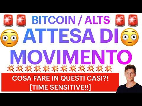 😳💥 MOVIMENTI CHOPPY?! 💥😳 BITCOIN / ALTCOINS: COSA FARE IN QUESTI CASI?! [time sensitive]