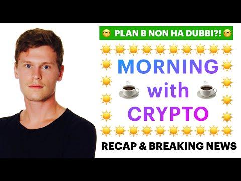 ☕️🧐  PLAN B NON HA DUBBI 🧐☕️ MORNING with CRYPTO: BITCOIN / ALTCOINS // News & Recap [21/06/2021]