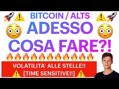 😱❌ COSA CI ASPETTA?! ❌😱 BITCOIN / ALTCOINS: VOLATILITA' ALLE STELLE!! [super time sensitive!!]