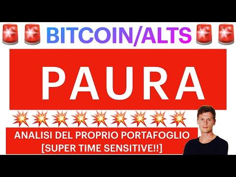 🚨🚨  ECCO LA PAURA 🚨🚨 BITCOIN / ALTCOINS: ANALISI DEL PROPRIO PORTAFOGLIO [super time sensitive!]