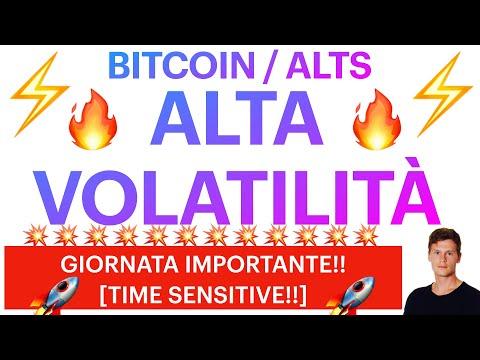 🔥⚡️ ALTA VOLATILITÀ ⚡️🔥 BITCOIN / ALTCOINS: GIORNATA IMPORTANTE! [time sensitive!]
