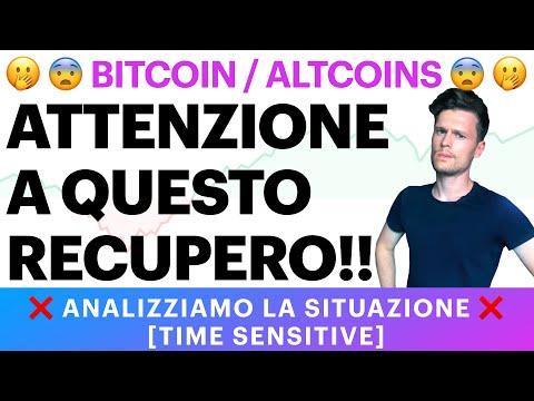 ❌⚠️ ATTENZIONE A QUESTO RECUPERO! ⚠️❌ BITCOIN / ALTCOINS: ANALIZZIAMO LA SITUAZIONE [time sensitive]