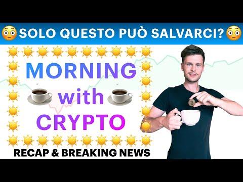 ☕️😳 SOLO QUESTO PUÒ SALVARCI!?😳☕️  MORNING with CRYPTO: BITCOIN / ALTCOINS // Recap [22/09/2021]