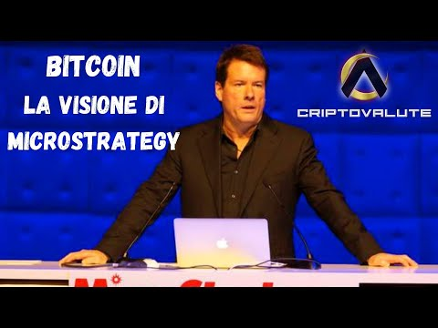 BITCOIN la visione di MicroStrategy