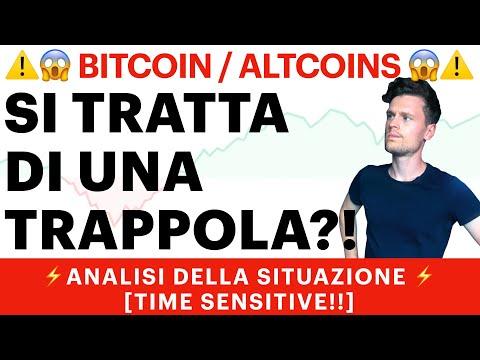 ❌😨 E' UNA TRAPPOLA?! 😨❌ BITCOIN / ALTCOINS: ANALISI DELLA SITUAZIONE ATTUALE [time sensitive!]