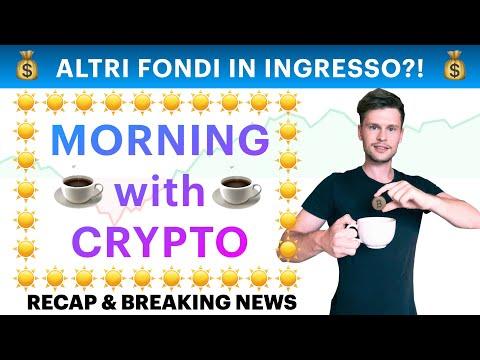 ☕️💰 ALTRI FONDI IN INGRESSO?! 💰☕️ MORNING with CRYPTO: BITCOIN / ALTCOINS // Recap [21/10/2021]